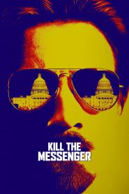 Kill the Messenger 2014
