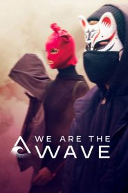 We Are the Wave: الموسم 1
