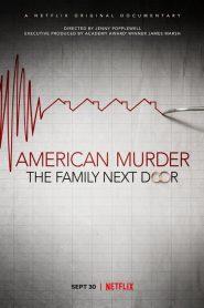 American Murder: The Family Next Door