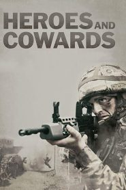 Heroes and Cowards